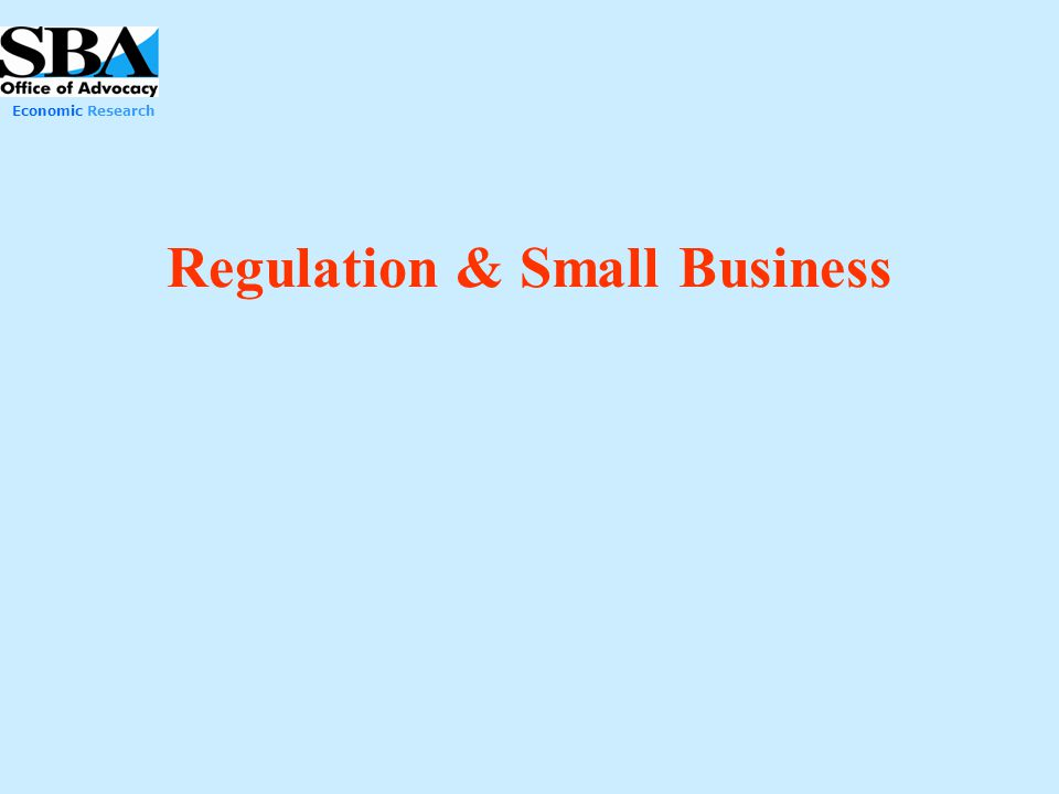 Regulation & Small Business