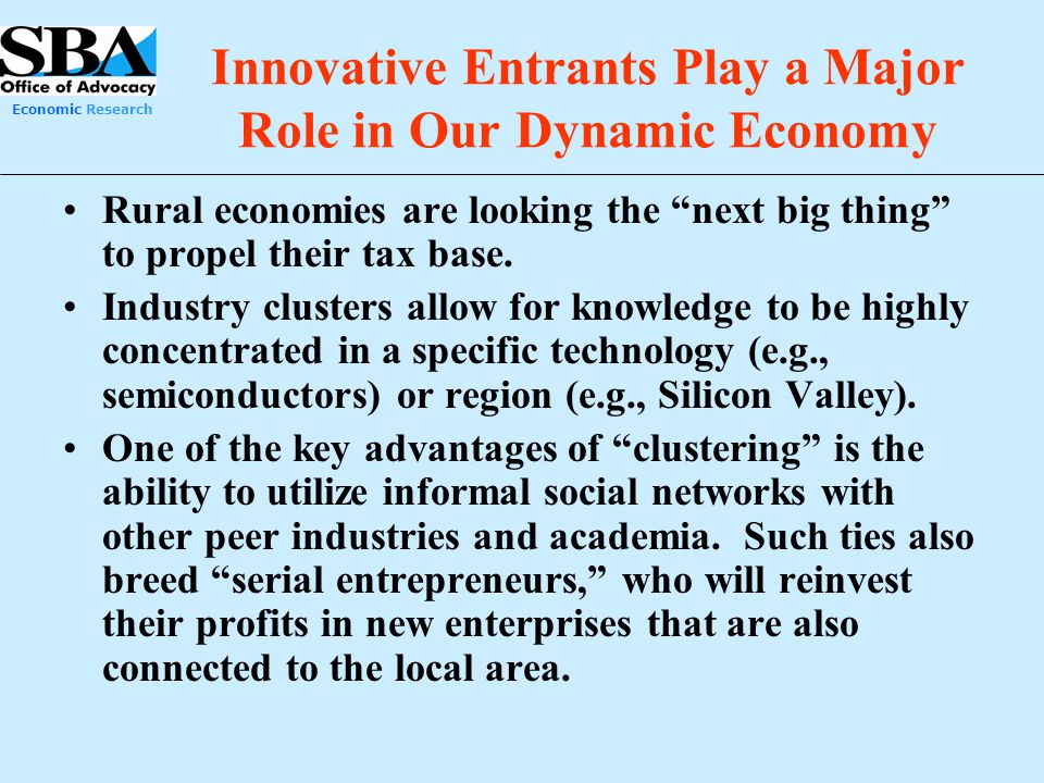 Innovative Entrants Play a Major Role in Our Dynamic Economy