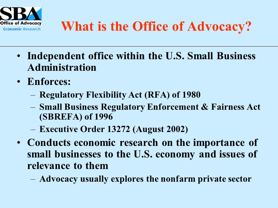 What is the Office of Advocacy
