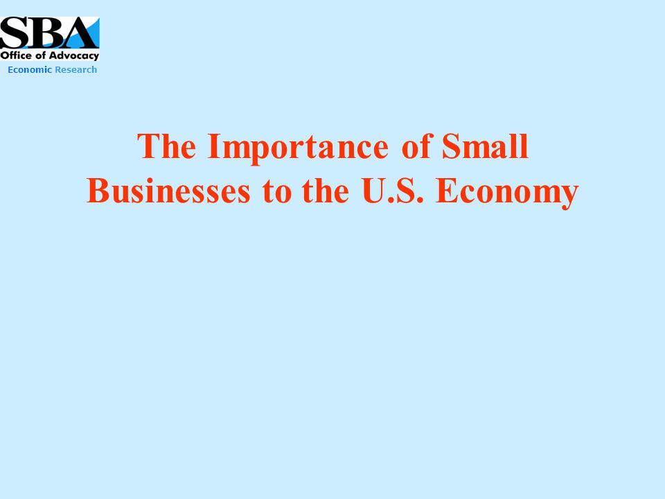 The Importance of Small Businesses to the U.S. Economy