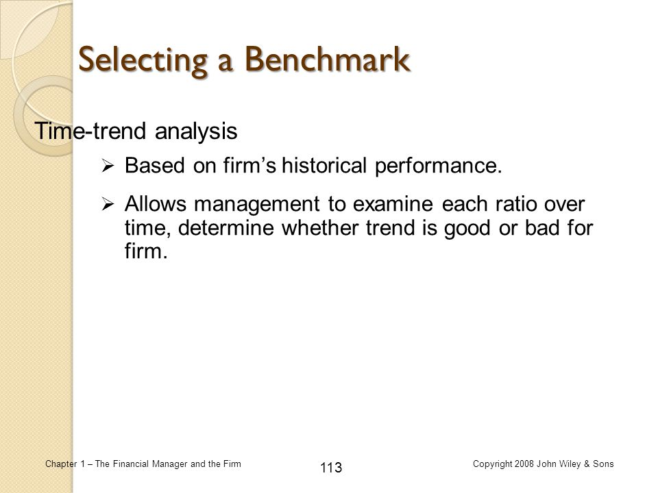 Selecting a Benchmark Time-trend analysis