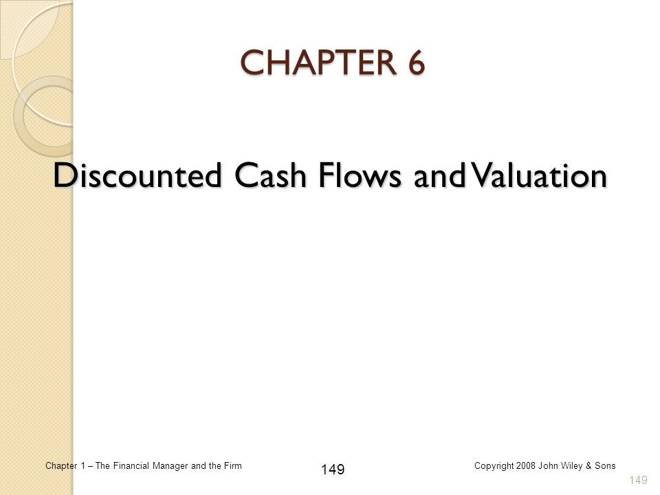 Discounted Cash Flows and Valuation