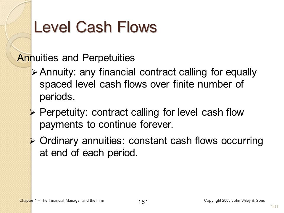 Level Cash Flows Annuities and Perpetuities