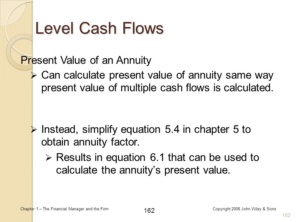 Level Cash Flows Present Value of an Annuity