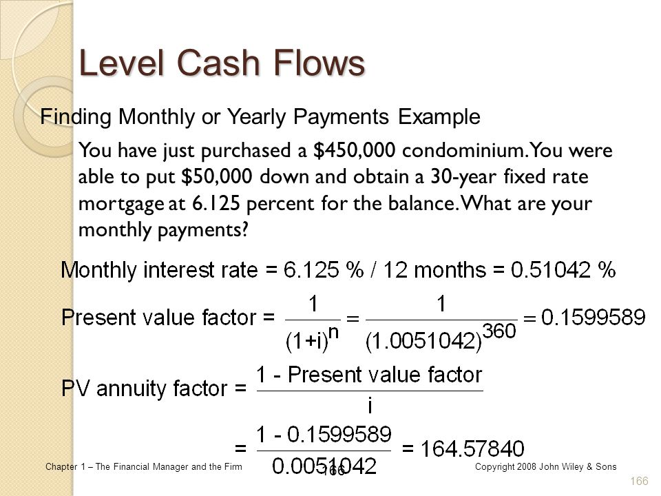Level Cash Flows Finding Monthly or Yearly Payments Example