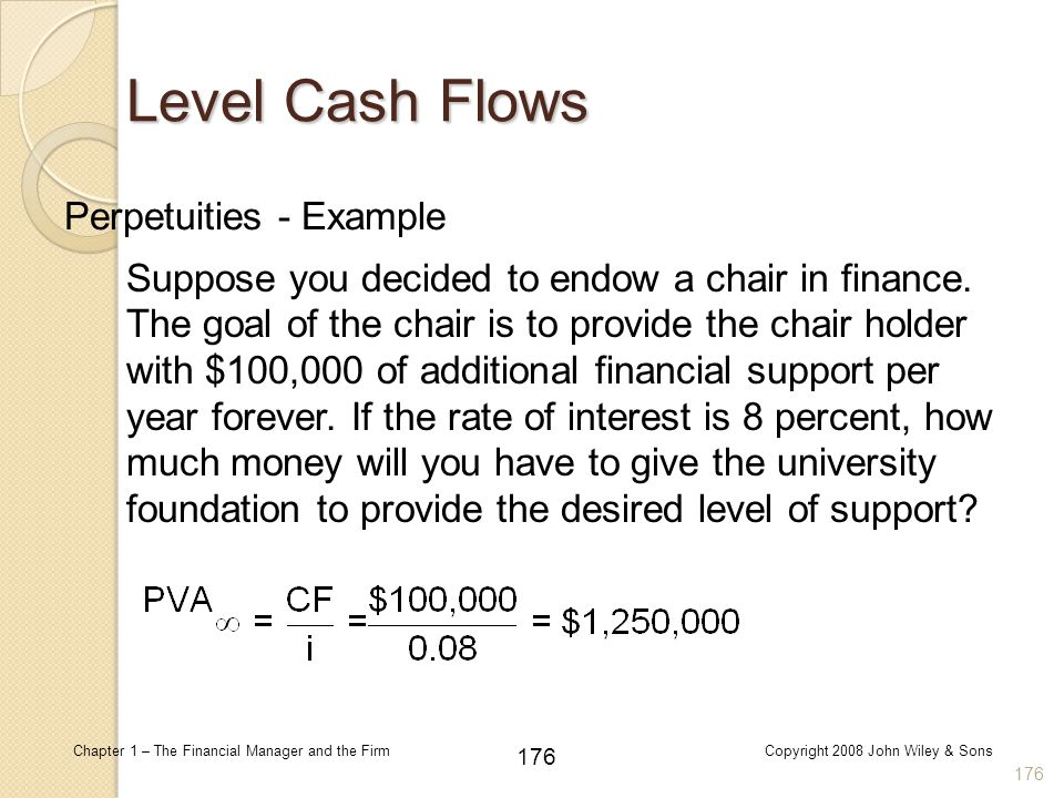 Level Cash Flows Perpetuities - Example