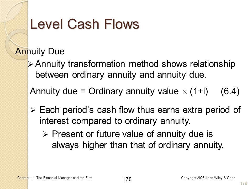 Level Cash Flows Annuity Due