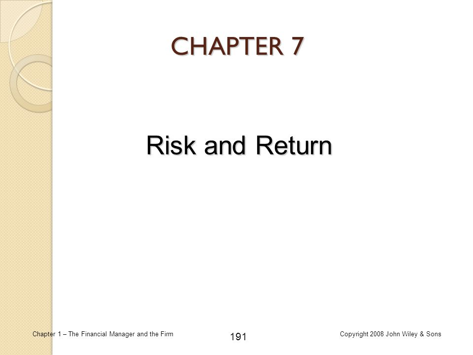 CHAPTER 7 Risk and Return