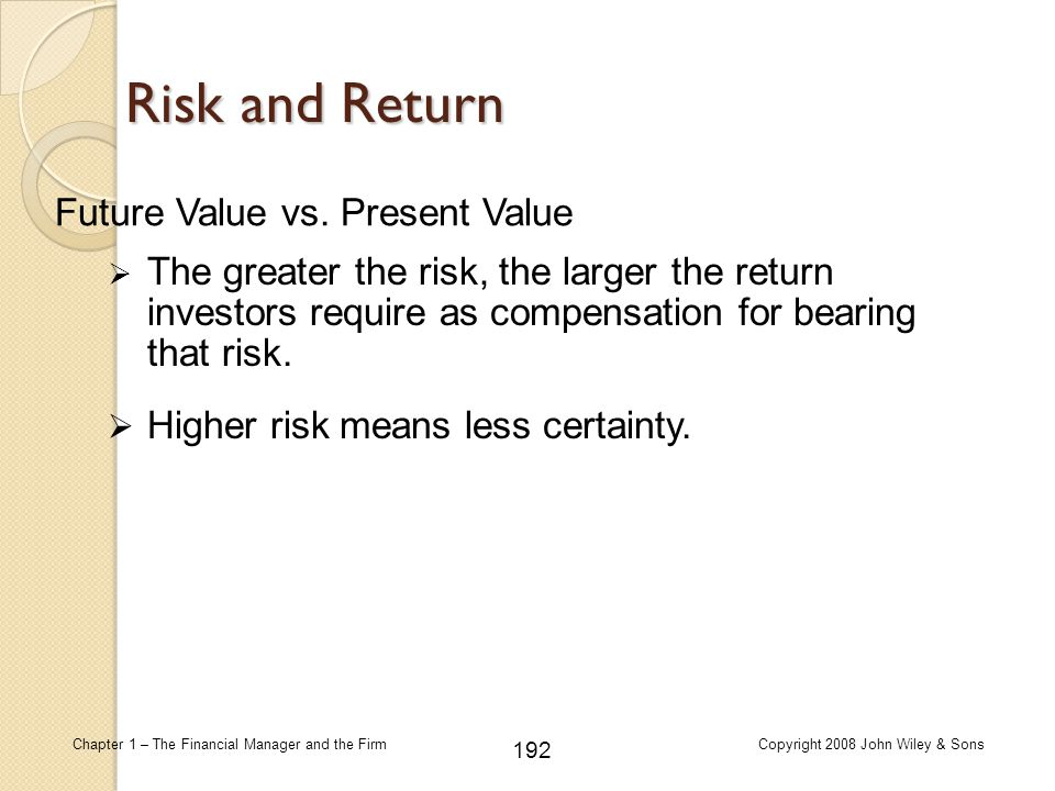 Risk and Return Future Value vs. Present Value