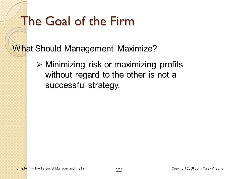 the profit maximisation goal should not be considered the sole goal of the firm Profit maximisation as a concept is short termed ie only for the financial year  if  you are asking about the long term goals of pm then perhaps this question is not   in addition to that, they hope that their business will grow to the extent where it .