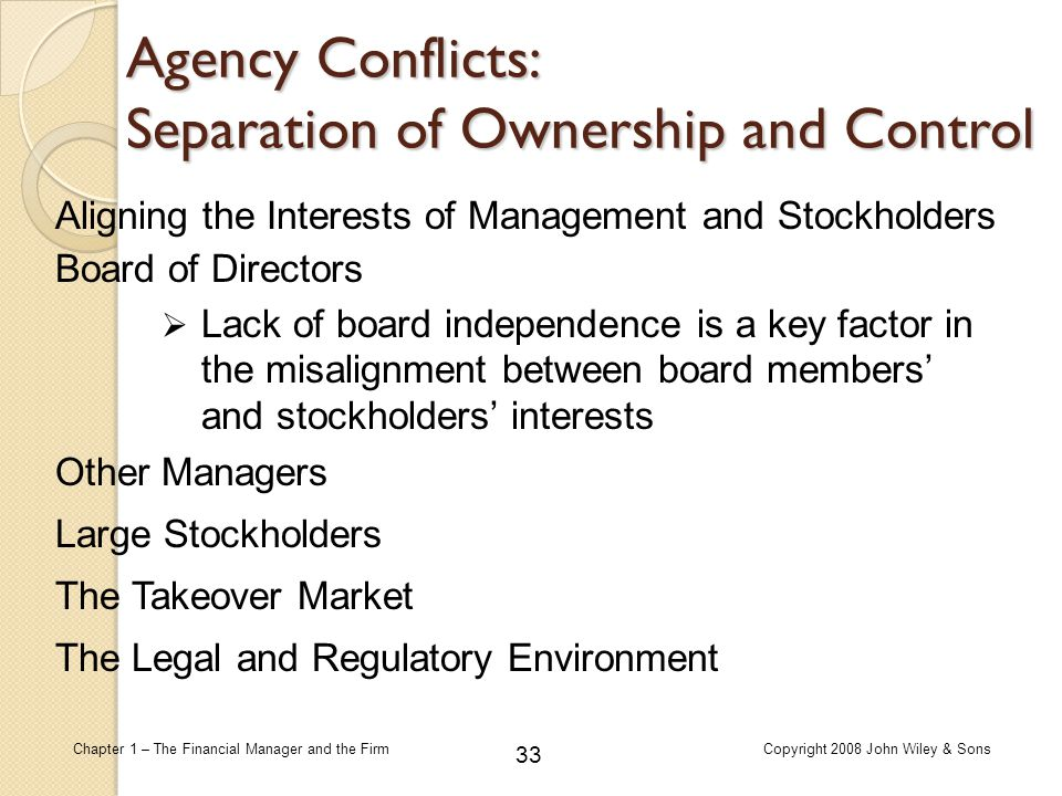 Agency Conflicts: Separation of Ownership and Control