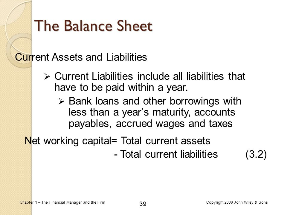 The Balance Sheet Current Assets and Liabilities