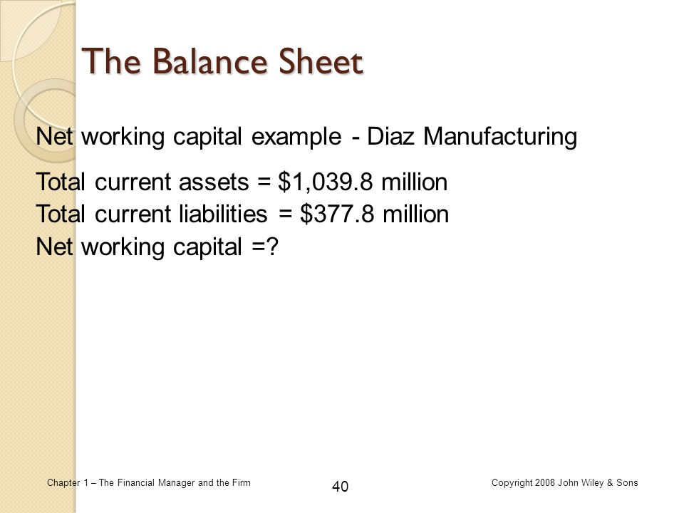 The Balance Sheet Net working capital example - Diaz Manufacturing