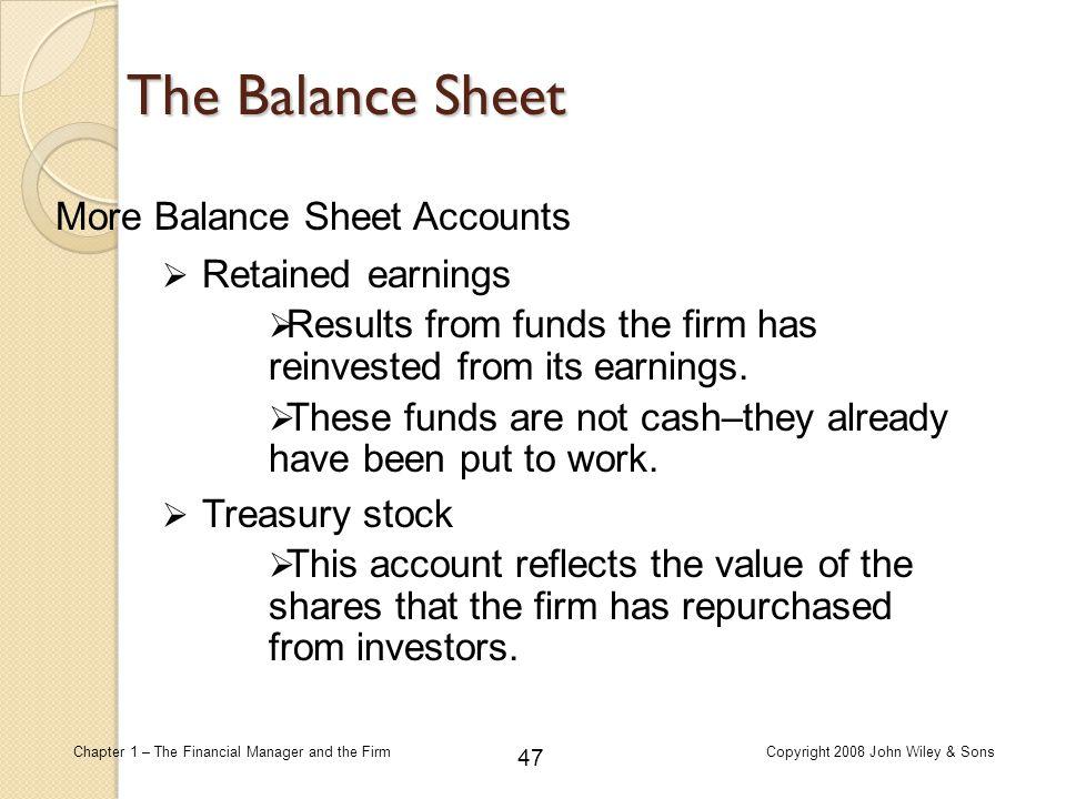 The Balance Sheet More Balance Sheet Accounts Retained earnings