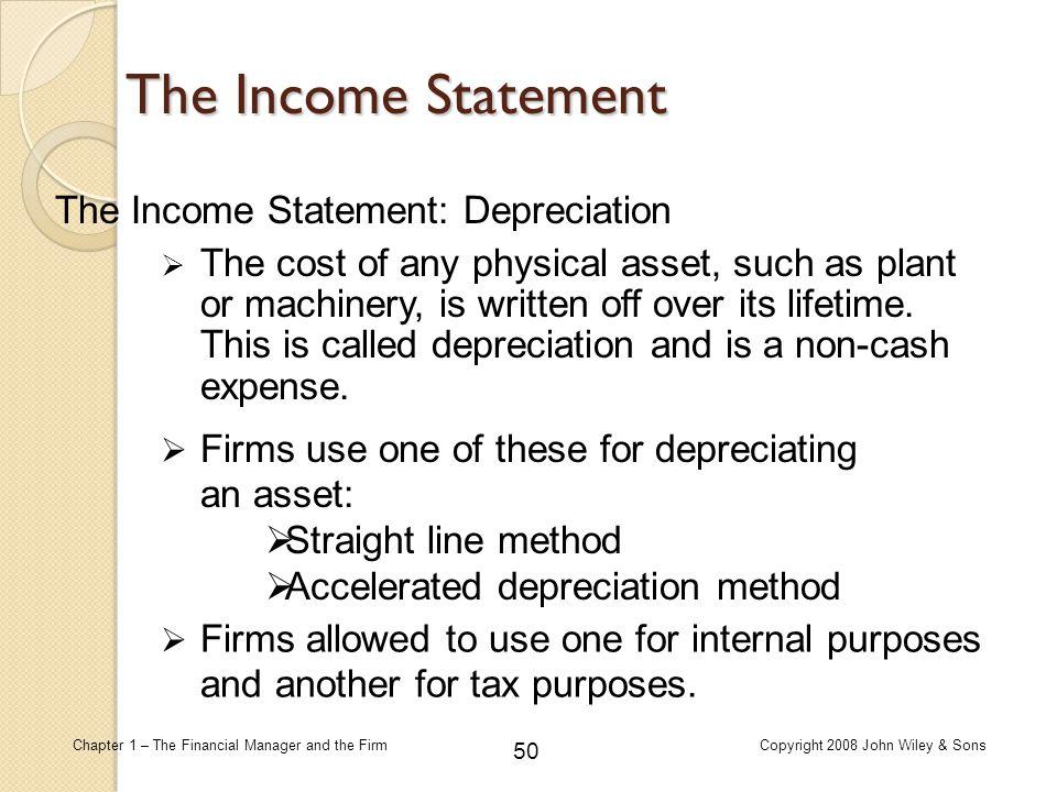 The Income Statement The Income Statement: Depreciation