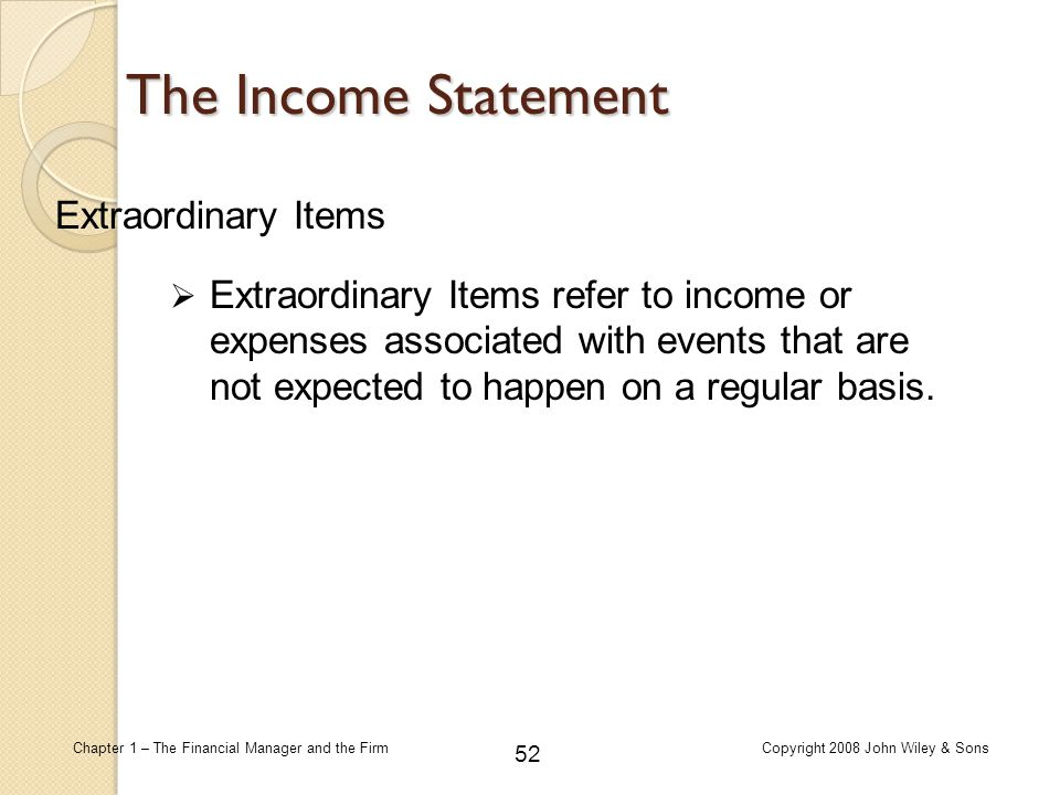 The Income Statement Extraordinary Items