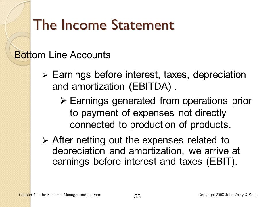 The Income Statement Bottom Line Accounts