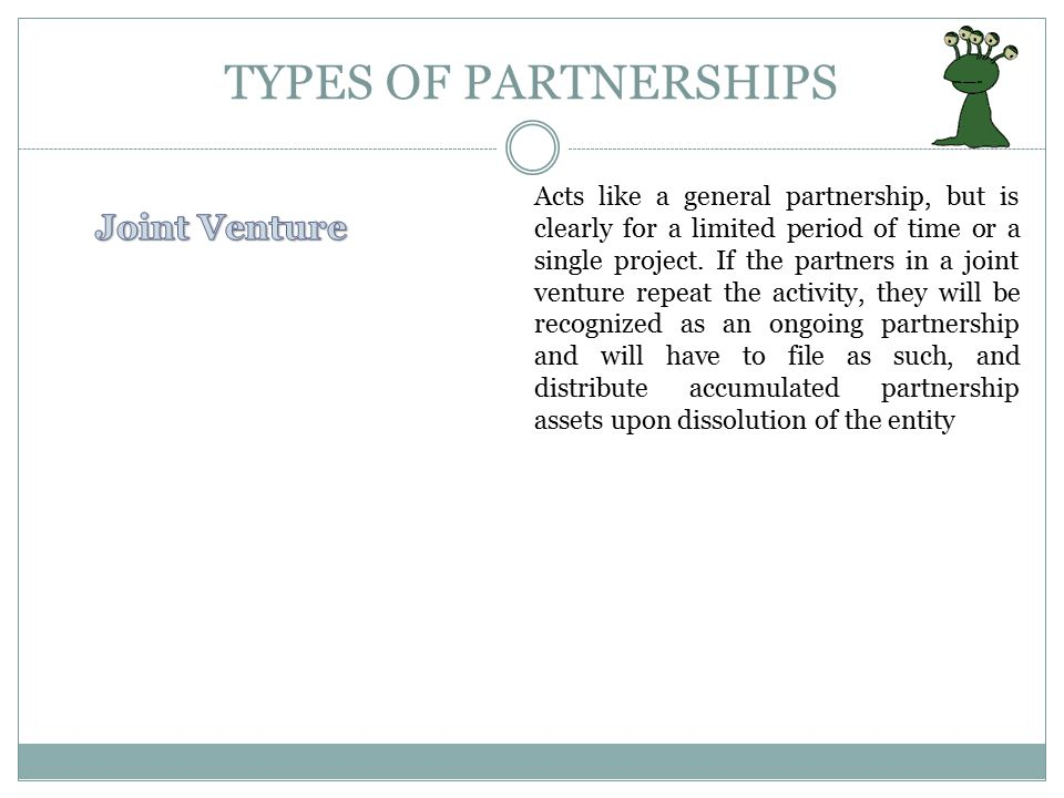 TYPES OF PARTNERSHIPS Joint Venture