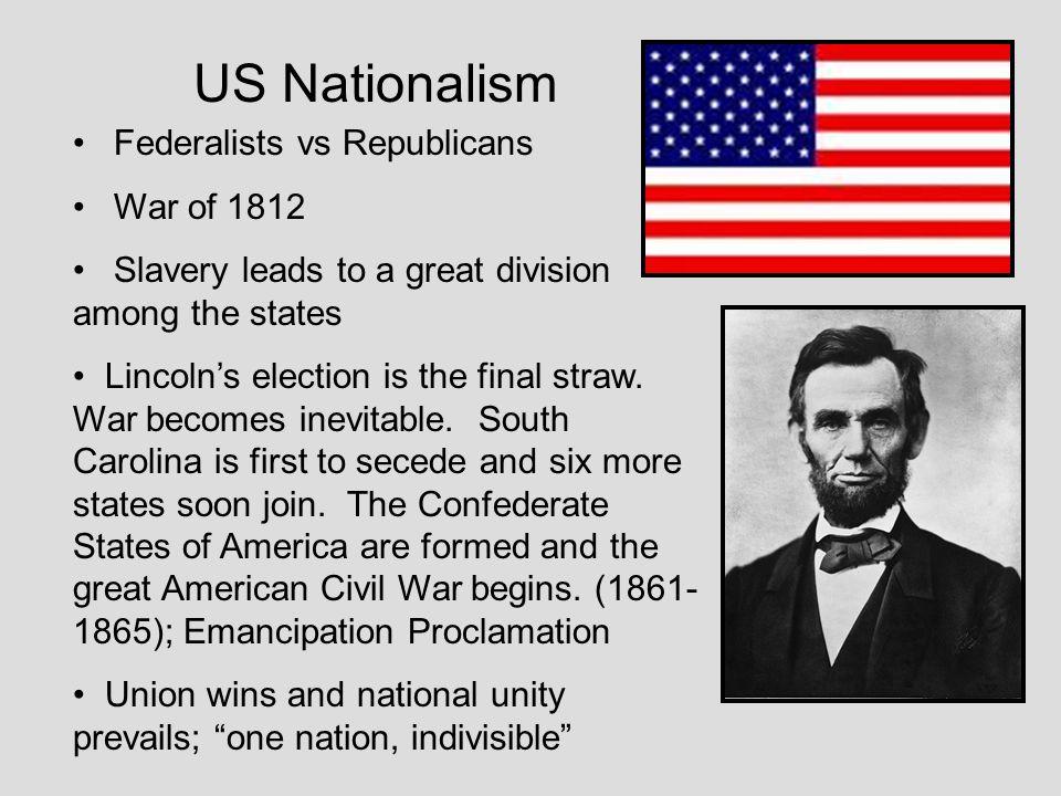 US Nationalism Federalists vs Republicans War of 1812