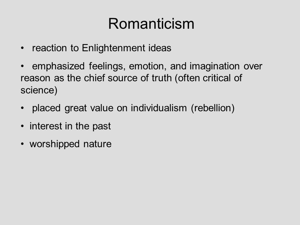 Romanticism reaction to Enlightenment ideas
