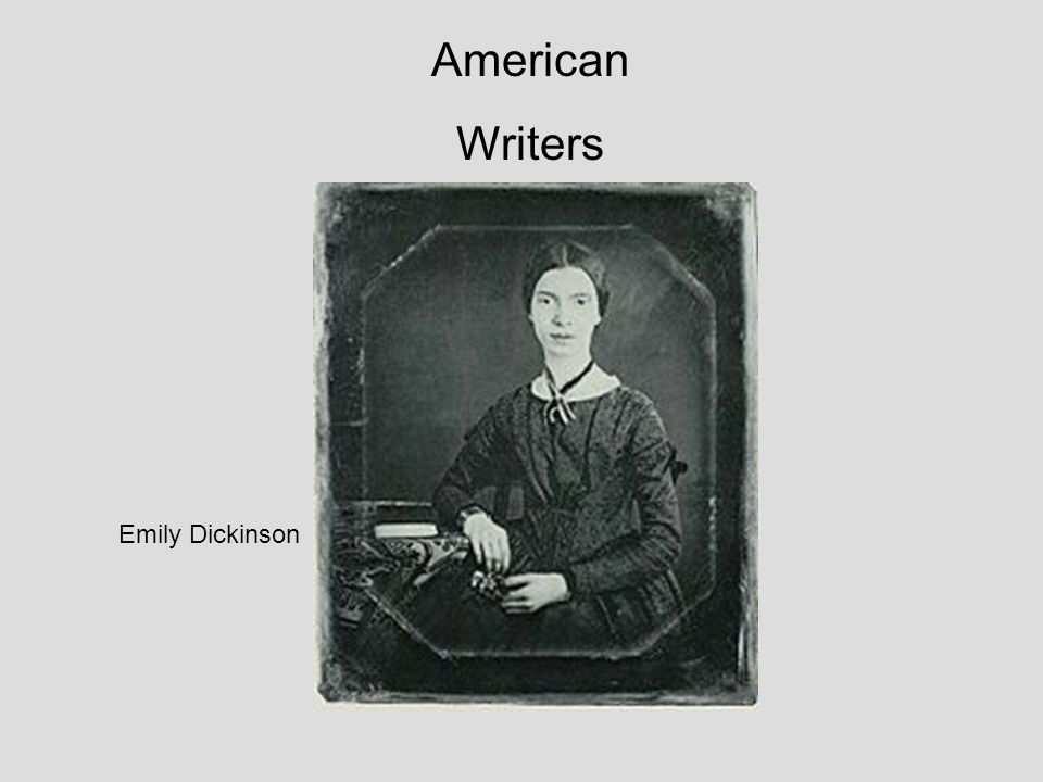 American Writers Emily Dickinson