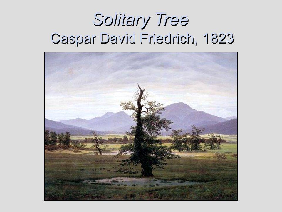 Solitary Tree Caspar David Friedrich, 1823