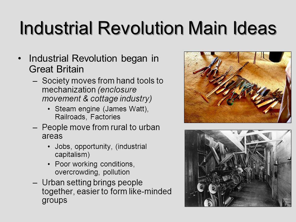 Industrial Revolution Main Ideas