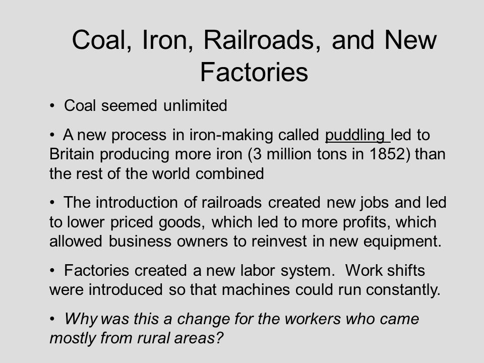 Coal, Iron, Railroads, and New Factories