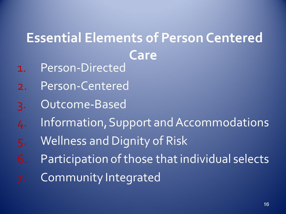 Essential Elements of Person Centered Care
