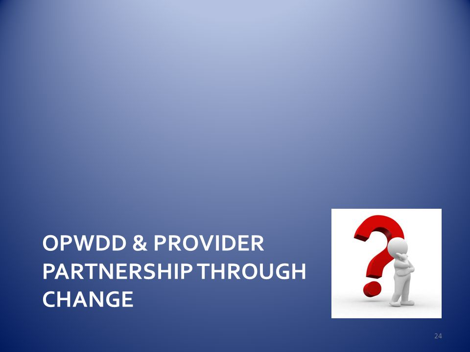 opwdd front doorPerson Centered Care in Managed Care  Myth or Reality  ppt download