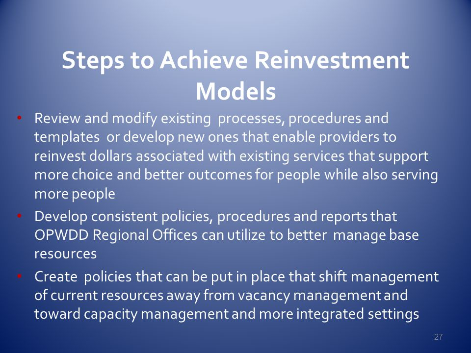 Steps to Achieve Reinvestment Models
