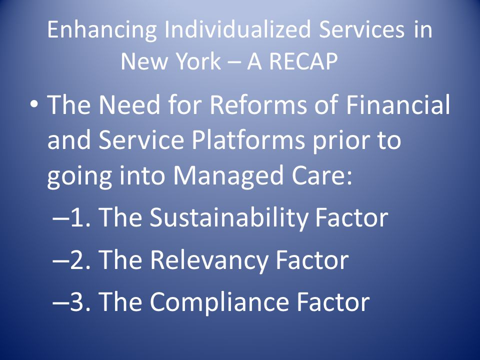 Enhancing Individualized Services in New York – A RECAP