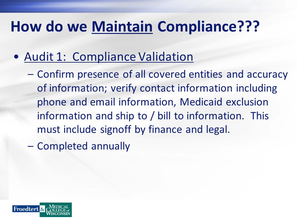 How do we Maintain Compliance