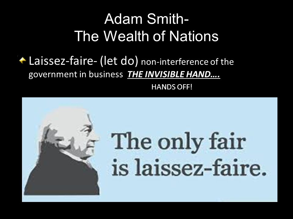 Adam Smith- The Wealth of Nations