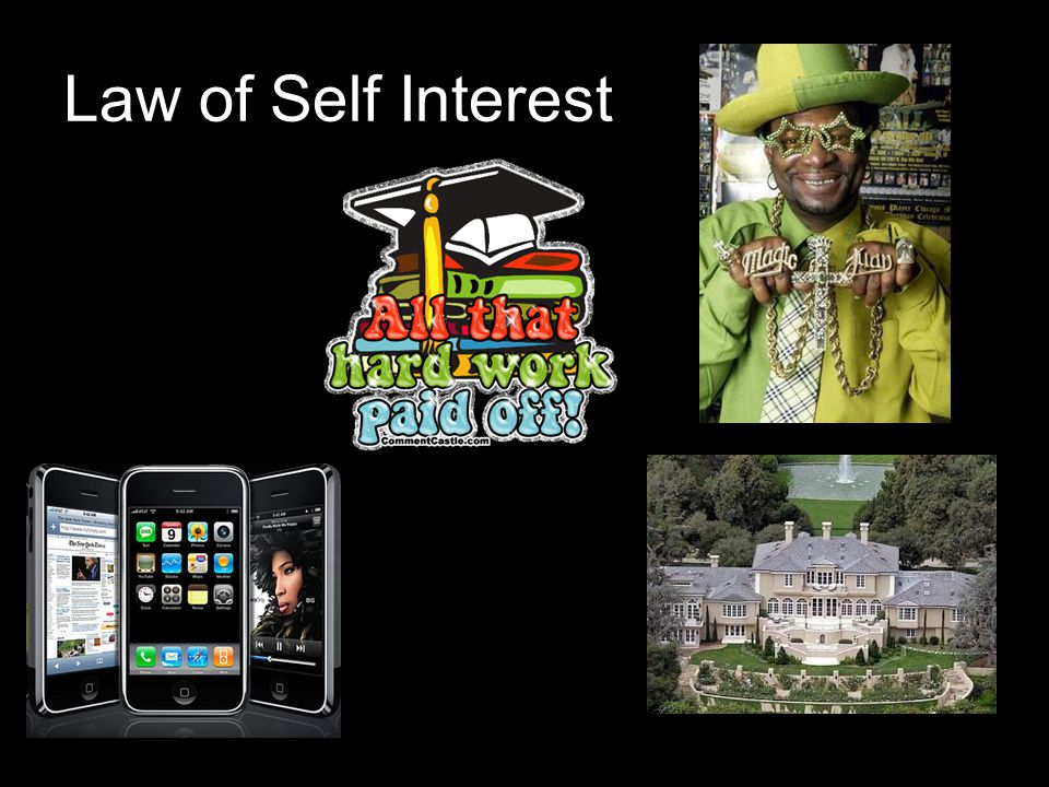 Law of Self Interest