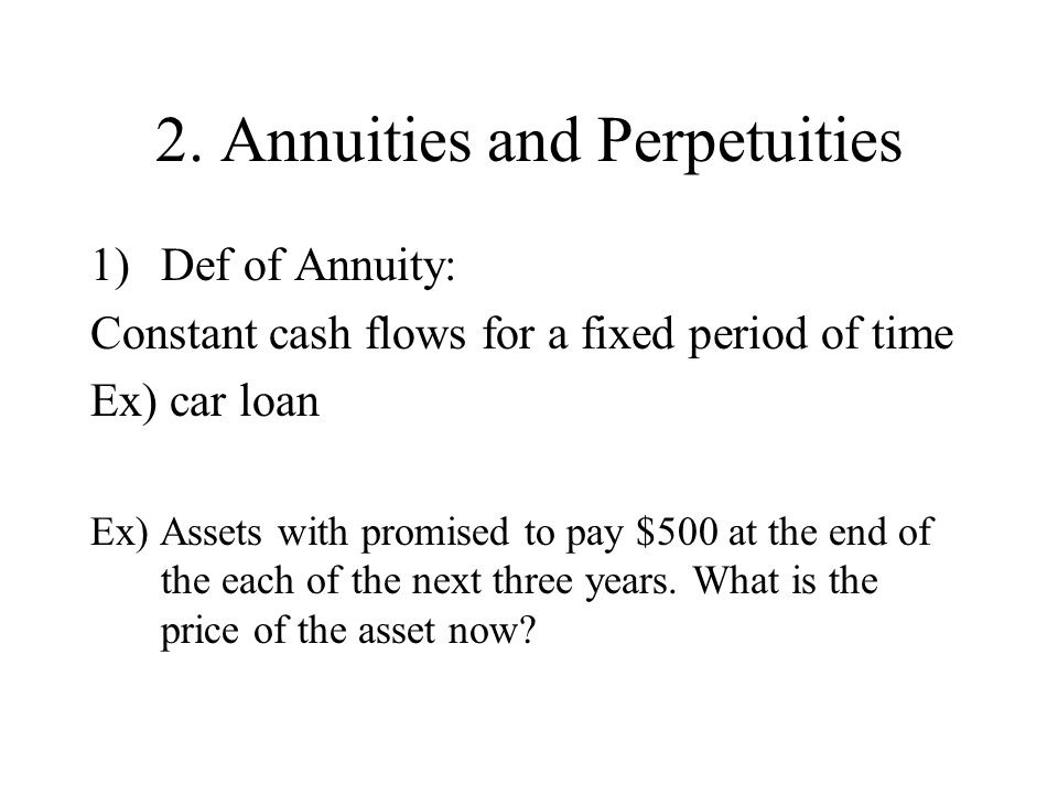 2. Annuities and Perpetuities