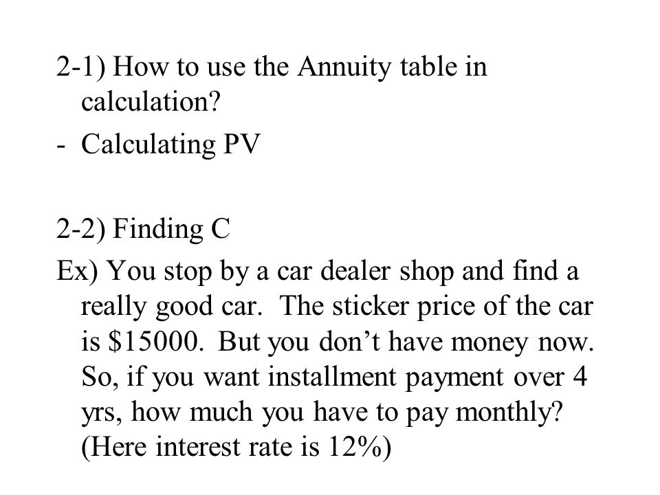 2-1) How to use the Annuity table in calculation
