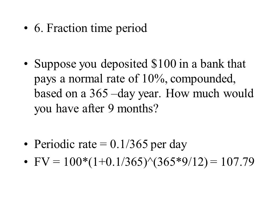 6. Fraction time period