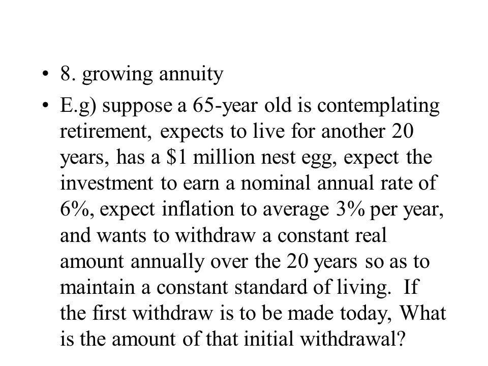 8. growing annuity
