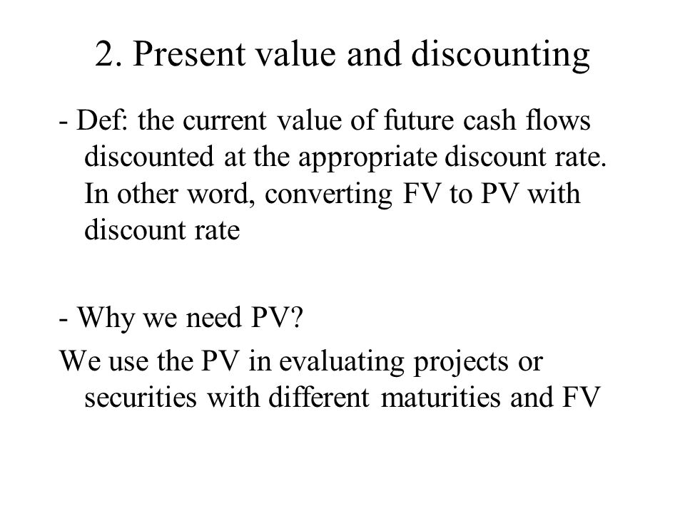 2. Present value and discounting