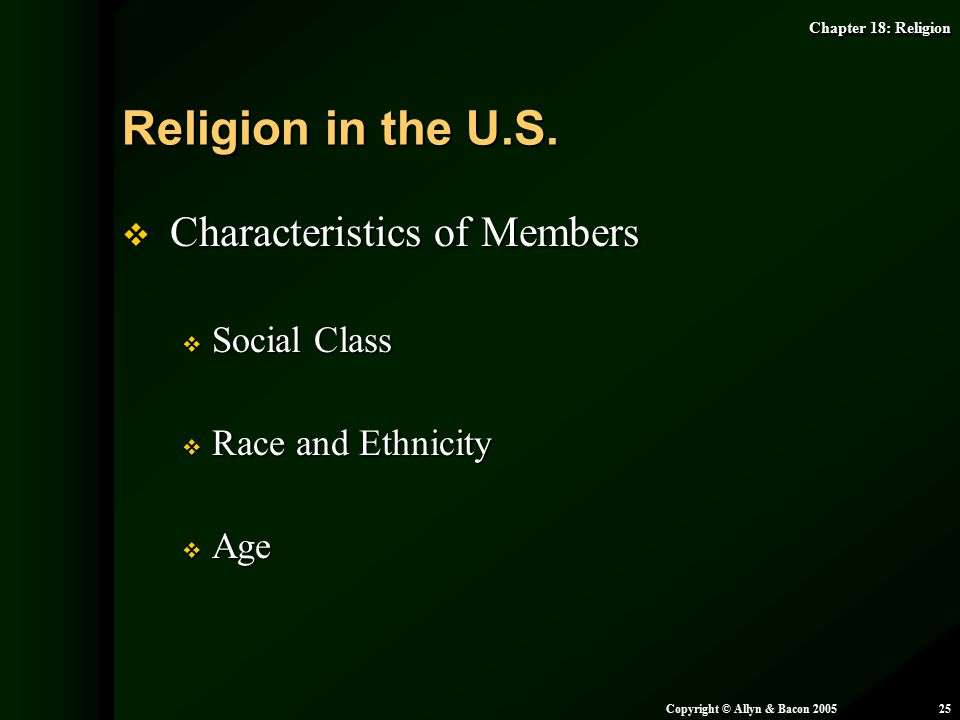 Religion in the U.S. Characteristics of Members Social Class