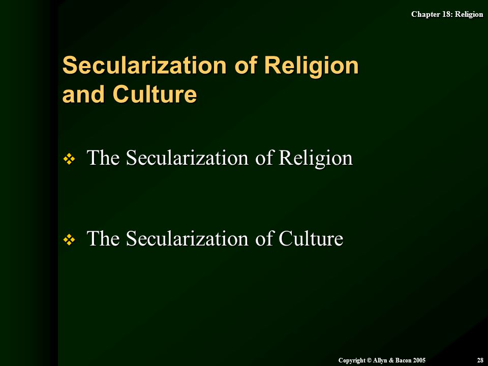 Secularization of Religion and Culture