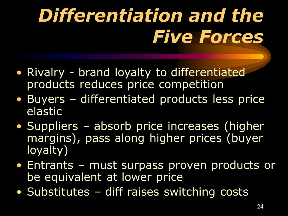 Differentiation and the Five Forces