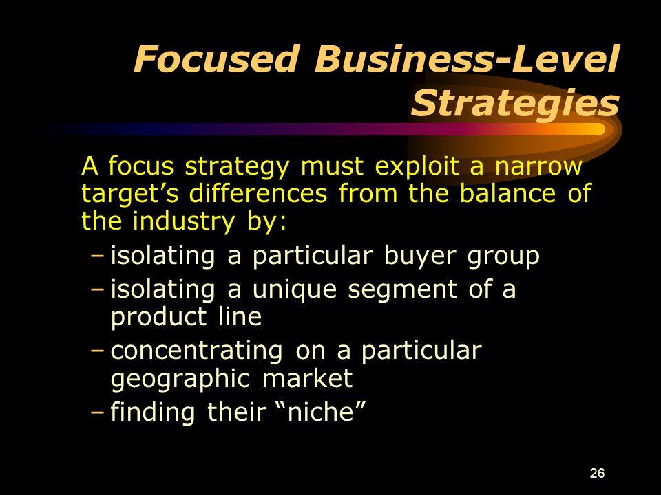 Focused Business-Level Strategies