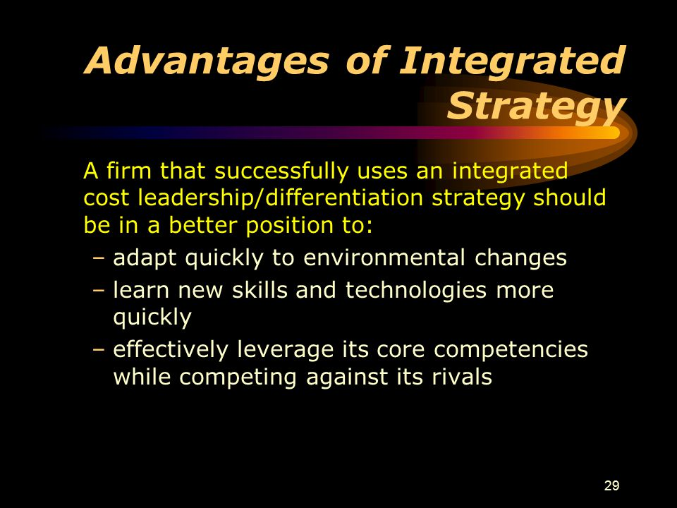 Advantages of Integrated Strategy