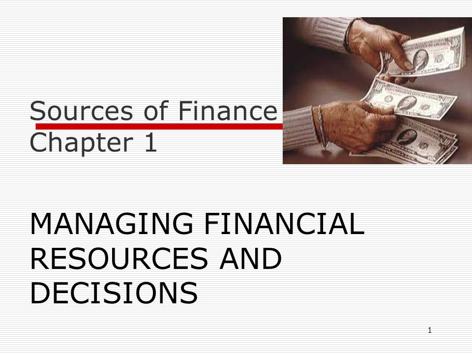 Sources of Finance Chapter 1