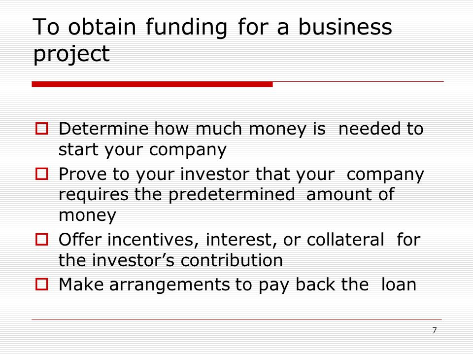To obtain funding for a business project