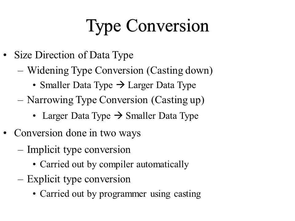 Type Conversion Size Direction of Data Type