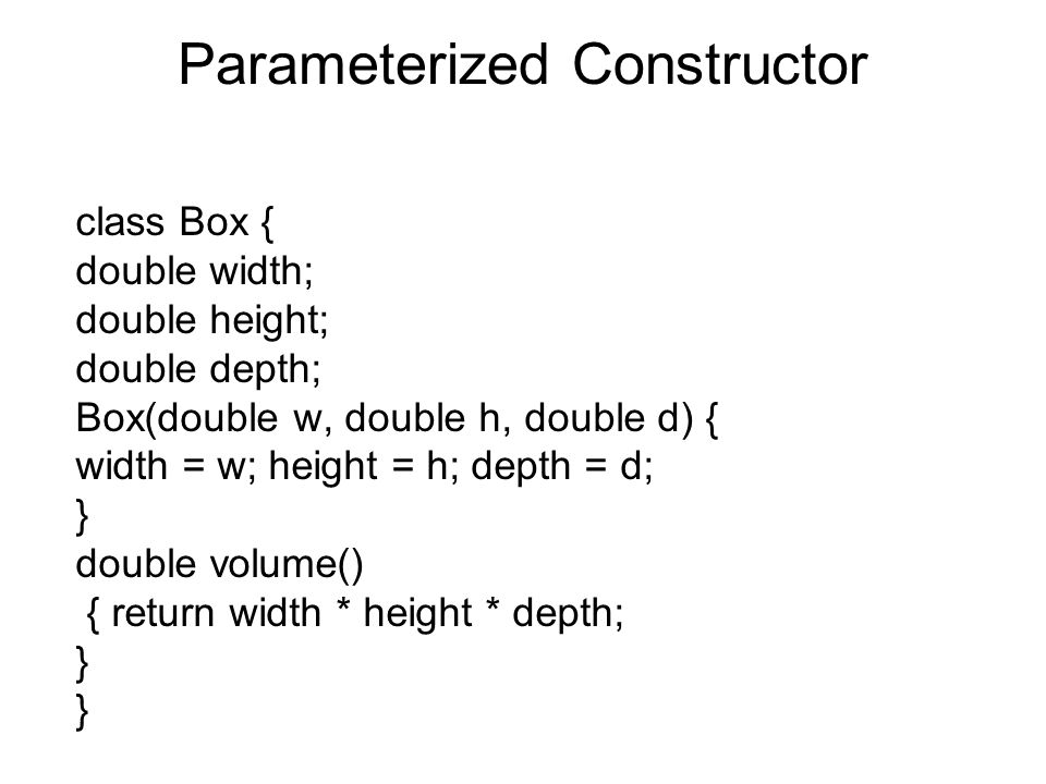 Parameterized Constructor
