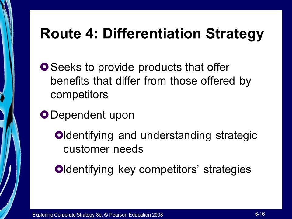 Route 4: Differentiation Strategy